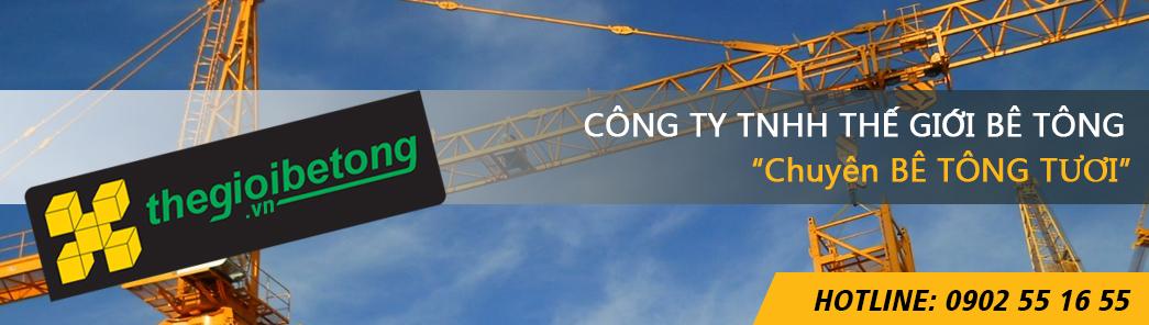 Bao gia Be tong tuoi – Be tong thuong pham Hcm – Binh Duong – Dong Nai
